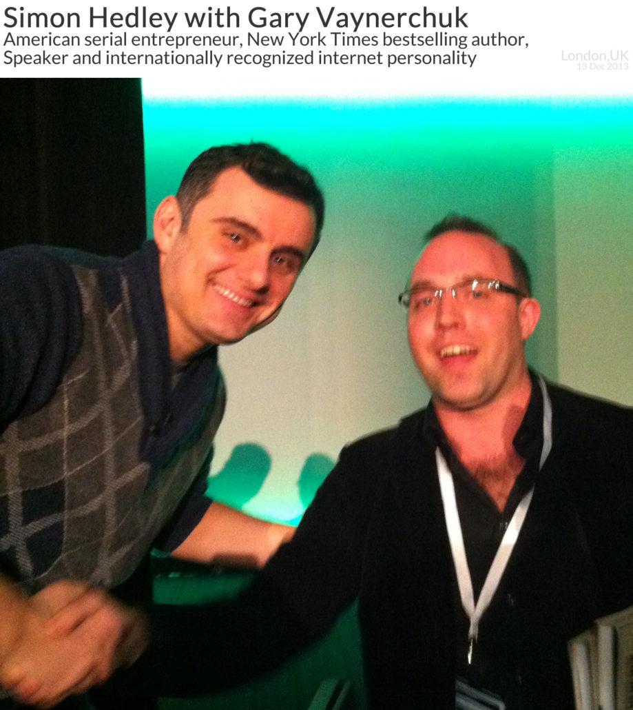 Simon Hedley with Gary Vaynerchuk 13 Dec 2013