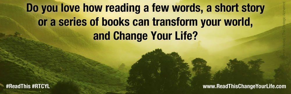 Read This Change Your Life